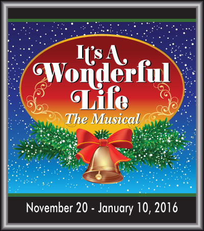 It S A Wonderful Life Toby S Dinner Theatre