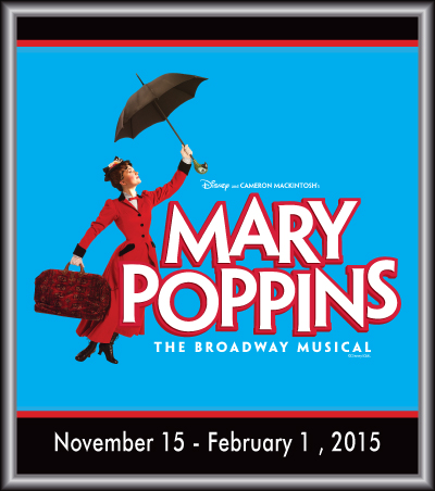 Disney's Mary Poppins- The Broadway Musical – Toby's Dinner Theatre